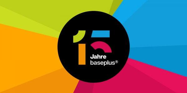 15 Jahre baseplus®